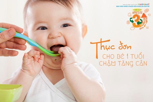 Thực đơn cho bé 1 tuổi chậm tăng cân